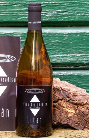 Litàn - vino bianco Ciàn der pàadisu